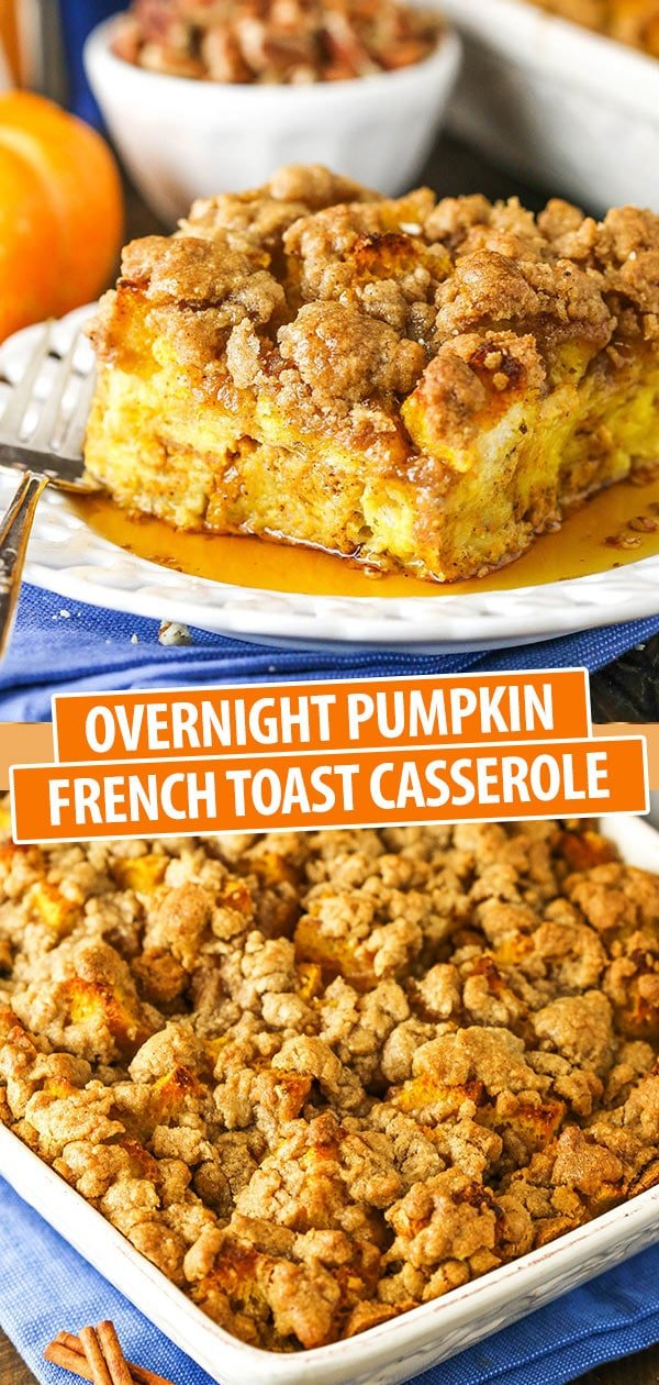 full pumpkin french toast casserole and a slice