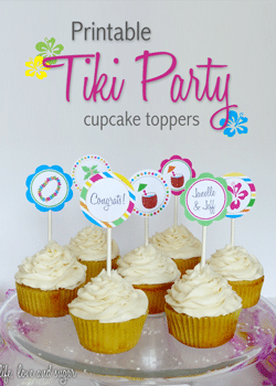 These printable tiki party cupcake toppers are so cute and easy!
