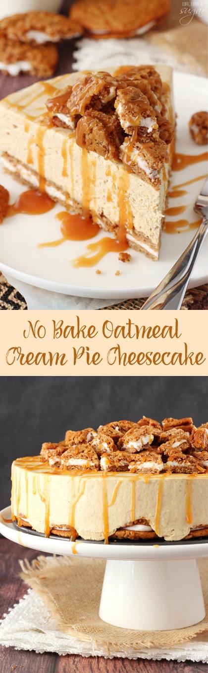 No Bake Oatmeal Cream Pie Cheesecake Life Love And Sugar