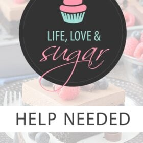 Life Love and Sugar Help Needed