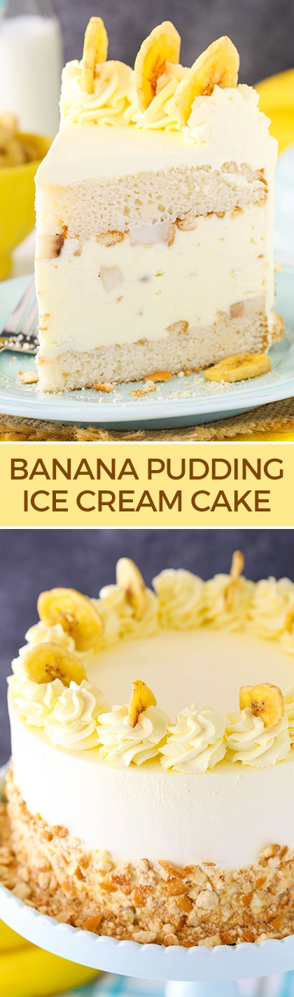 Banana Pudding Ice Cream Cake - moist vanilla cake filled with banana pudding ice cream, sliced bananas and vanilla wafers! No churn and so good!