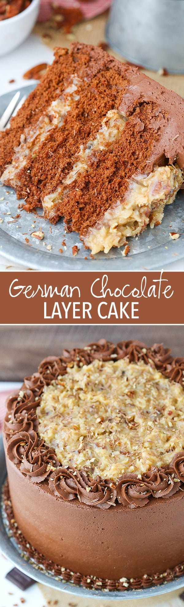 German Chocolate Layer Cake - the classic german chocolate cake with coconut pecan filling and chocolate frosting!