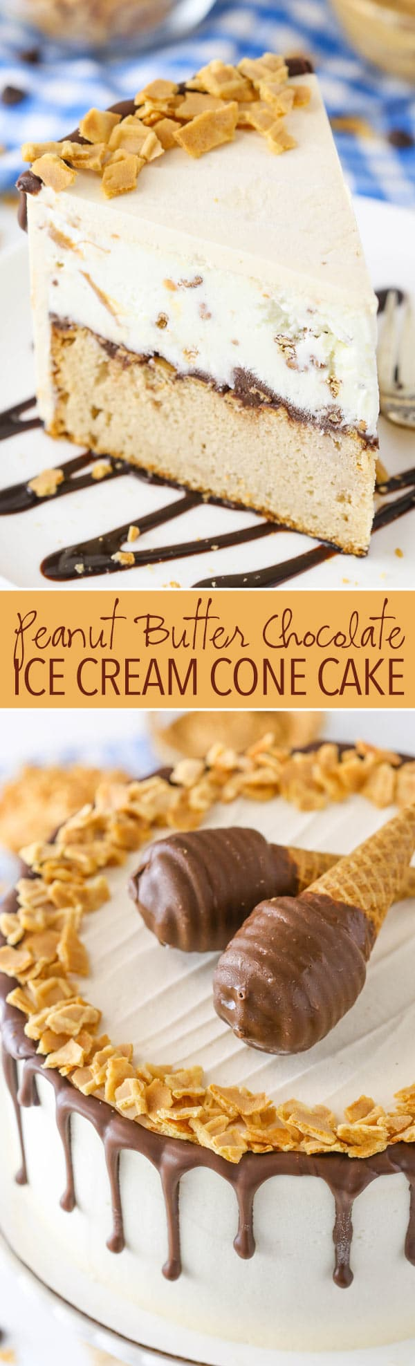 Peanut Butter Chocolate Ice Cream Cone Cake - peanut butter cake and vanilla ice cream studded with chocolate covered cone pieces and peanut butter!