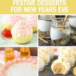 photo collage of festive desserts for New Year's Eve