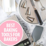 Baking Tools Every Baker Needs