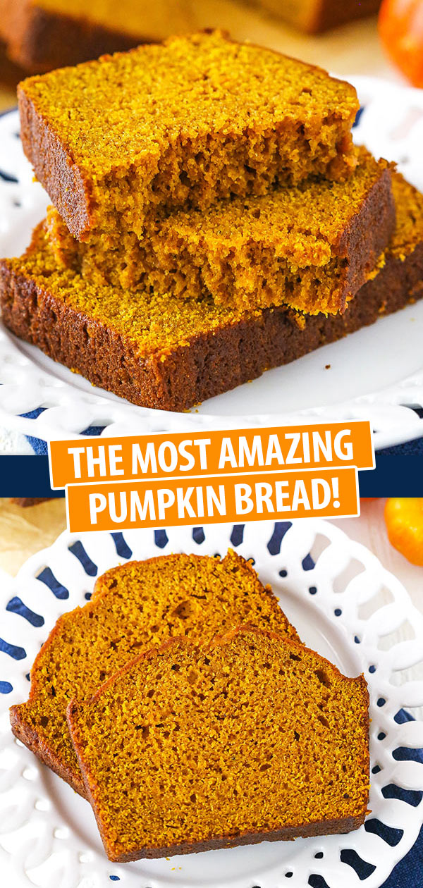 The Most Amazing Pumpkin Bread collage