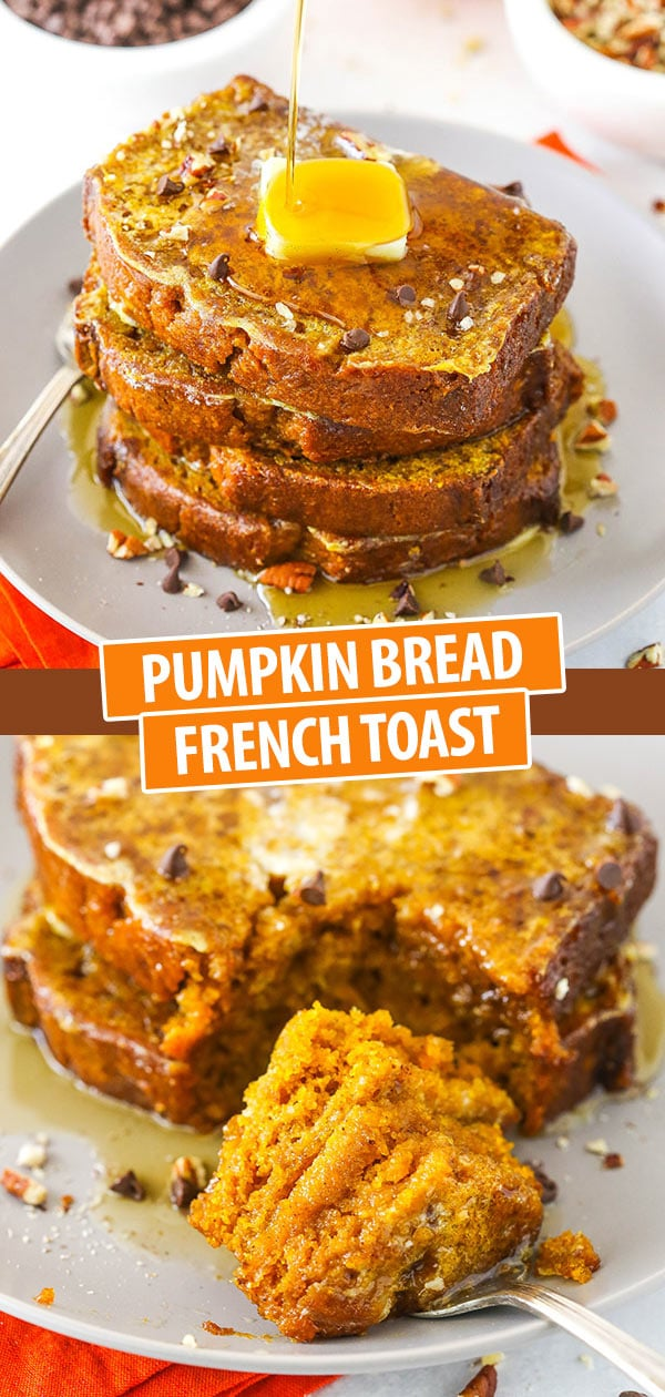 Pumpkin Bread French Toast collage of two images