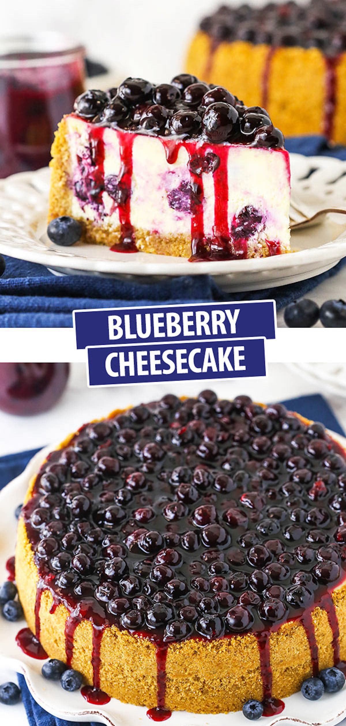 A Collage of Two Images of Baked Blueberry Cheesecake with Text Introducing the Cake