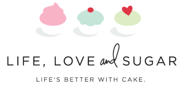 Life Love and Sugar - Life is Better With Cake